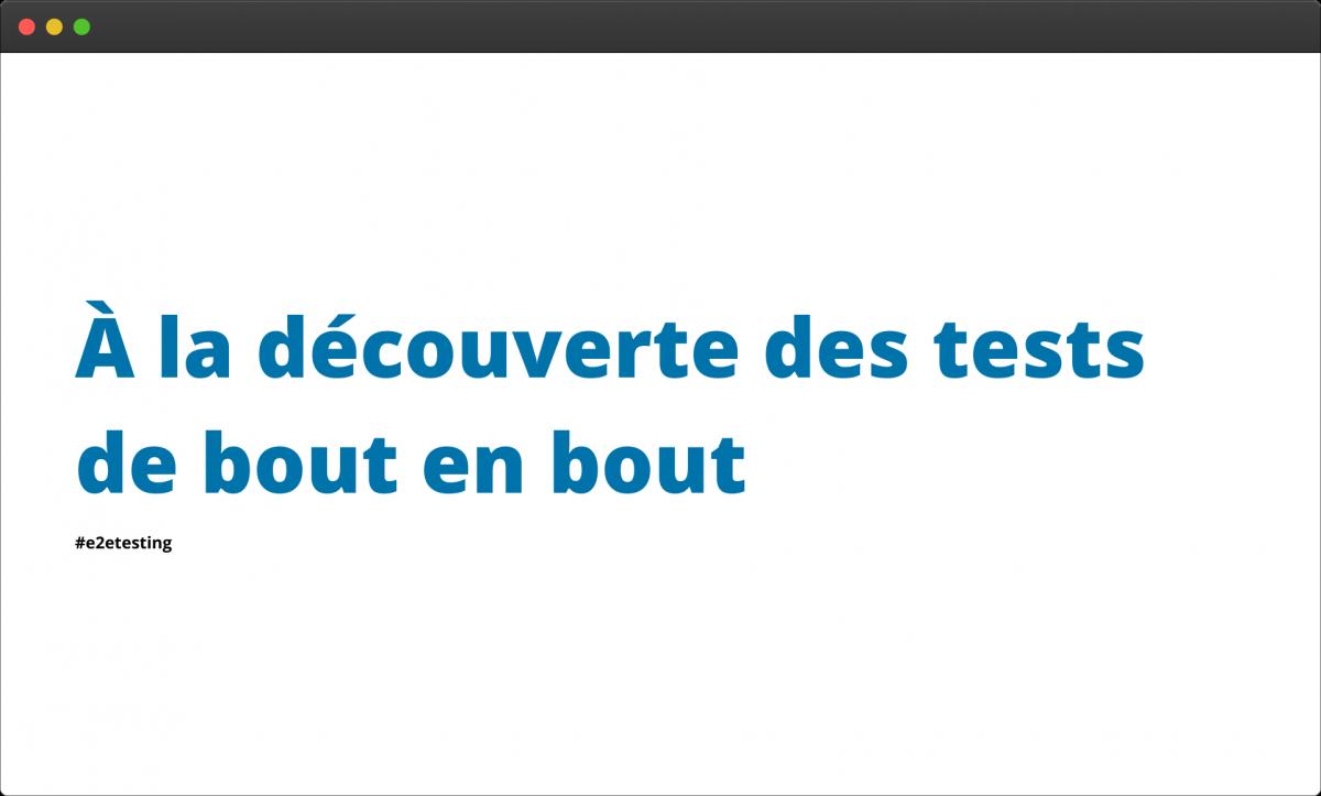 Introduction aux tests e2e
